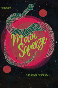 The cover for MAIN SQUEEZE, Book 3 in the Flirting with the Zodiac series.